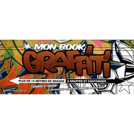 mon-book-graffiti-plus-de-15-metres-de-wagons-a-graffer-et-customiser-de-thomas-h-green-893164194_ML