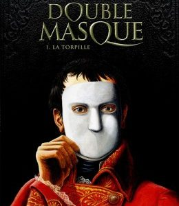 Double Masque Tome 1 La Torpille – Dufaux – Jamar – Editions Dargaud –