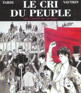 Le Cri Du Peuple – Tardi – Vautrin – Casterman – E.O. 2001 –