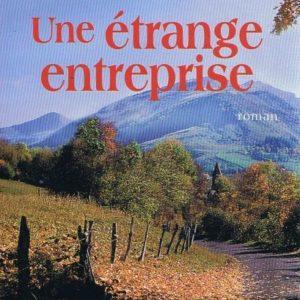 Une étrange Entreprise – Jean Anglade – Presses de la cité –
