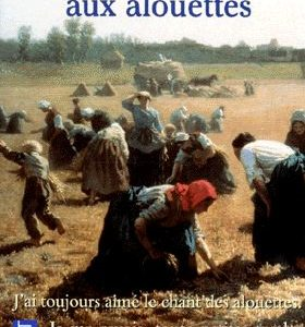 La Cense aux alouettes – Marie-Paul Armand – Pocket –
