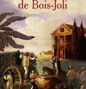 La Plantation De Bois Joli – Alain Dubos – Pocket –