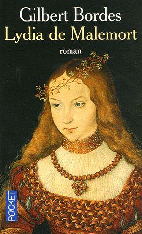 Lydia de Malemont – Gilbert Bordes – Pocket –
