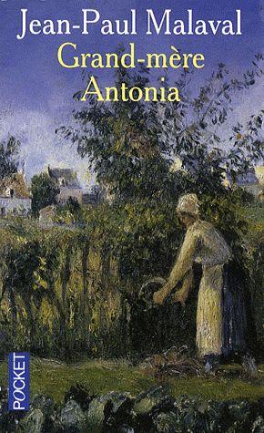 Grand-mère Antonia – Jean-Paul Malaval – Pocket –