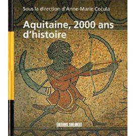 Cocula-Anne-Marie-2000-Ans-D-histoire-En-Aquitaine-Livre-984131063_ML