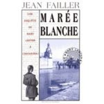 Failler-Jean-Mary-Lester-T-4-Maree-Blanche-Livre-975592948_ML