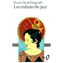 Fitzgerald-Francis-Scott-Les-Enfants-Du-Jazz-Livre-894523843_ML