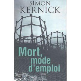 Kernick-Simon-Mort-Mode-D-emploi-Livre-894457820_ML