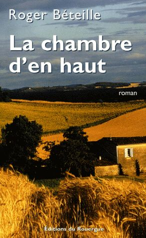 LA CHAMBRE D'EN HAUT