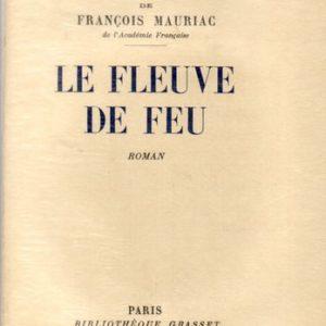 Le fleuve de feu François Mauriac Bibliothèque Grasset