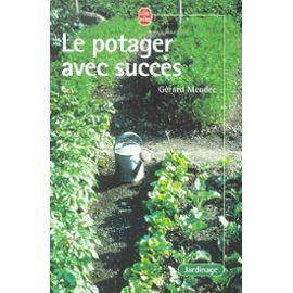Meudec-Gerard-Le-Potager-Avec-Succes-Livre-895868359_ML