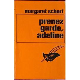 Scherf-Margaret-Prenez-Garde-Adeline-Livre-36578630_ML