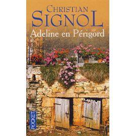 Adeline en Périgord – Christian Signol – Pocket