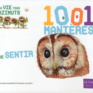 1001 manières de sentir Françoise de Guibert Gulf stream Editeur