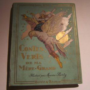 Contes Verts de Ma Mère-Grand Illustrations de Maurice Berty Robert-Dumas Charles