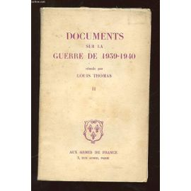 documents-sur-la-guerre-de-1939-1940-tome-2-de-louis-thomas-962462577_ML