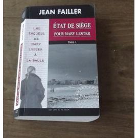 État De Siège pour Mary Lester – Une Enquête de Mary Lester – Jean Failler – Éditions Du Palémon –