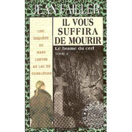 Il vous suffira de mourir : le brame du cerf Tome 2 – Jean Failler – Edition du Palémon –