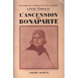 l-ascension-de-bonaparte-de-louis-madelin-1100613342_ML