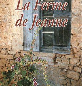 La Ferme de Jeanne – Jean-Paul Froustey – Souny Poche –