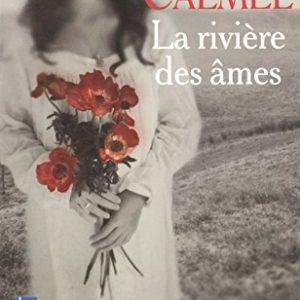 La Rivière Des Ames – Mireille Calmel – Pocket –