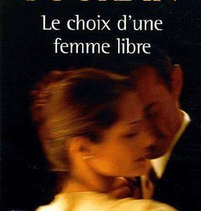 Le choix d'une femme libre – Françoise Bourdin – Pocket