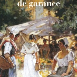 Les Chemins de Garance – Françoise Bourdon – Pocket –