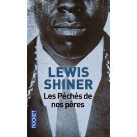 les-peches-de-nos-peres-de-lewis-shiner-974115012_ML