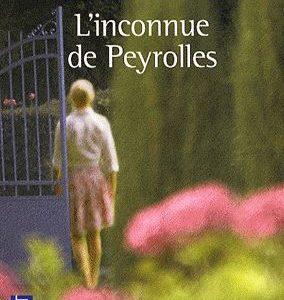 L'Inconnue de Peyrolles – Françoise Bourdin – Pocket –