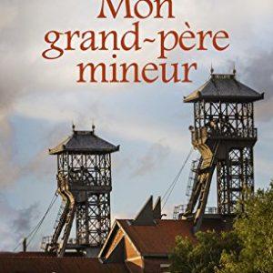 Mon Grand-Père Mineur – Marie-Paul Armand – Pocket
