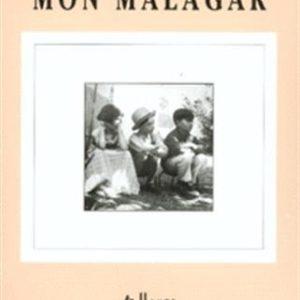 Mon Malagar – Lucienne Sinzelle – Gallimard –