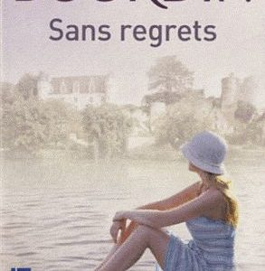 Sans regrets – Françoise Bourdin – Pocket –
