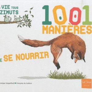1001 manières de se nourrir La vie tous azimuts Françoise de Guibert