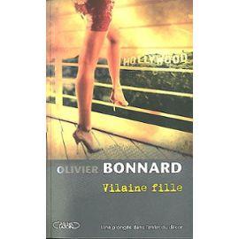 Vilaine Fille – Olivier Bonnard – Editions Michel Lafon –