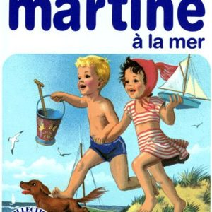 Martine à la mer -Gilbert Delahaye-Marcel Marlier- Editions Casterman-