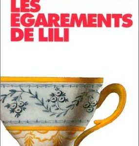 Les Egarements de Lili – Alice Thomas Ellis – Collection Points seuil –