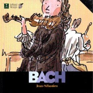 Bach Jean-Sébastien- Découverte des Musiciens – Avec un CD – Gallimard Jeunesse Musique