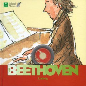 BEETHOVEN Ludwig van – Découverte des Musiciens – Avec un CD – Gallimard Jeunesse Musique –