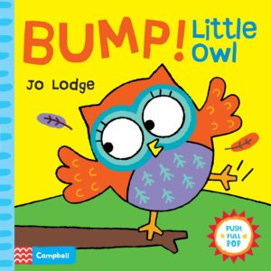 BUMP ! Little Owl – Jo Lodge – Editeur Campbell –