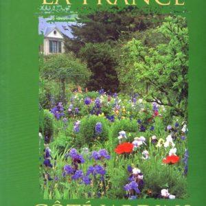 La France côté jardins – un patrimoine naturel à découvrir – Jérôme Goutier – Photographies Vincent Motte – Editions France Loisirs –