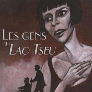 Les Gens Du Lao Tseu – Briac – Editions Le Télégramme –