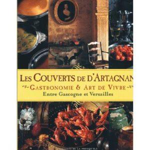 Les Couverts De D'Artagnan » Gastronomie & Art de Vivre » Entre Gascogne et Versailles – Editions de la Presqu'ile –