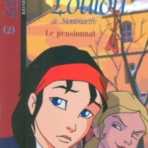 Loulou de Montmartre Tome 2 – Le pensionnat – Françoise Boublil/Jean Helpert – Bayard Poche –