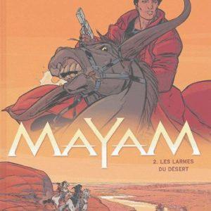 Mayam Tome 2 : Les larmes du désert – Desberg – Koller – Editions Dargaud 2004 – Noté première édition – D.L. Septembre 2004 –