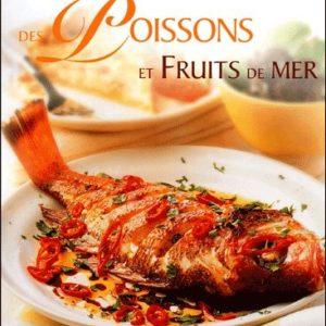 Le Grand Livre des Poissons et Fruits de Mer – Kate Whiteman – Traduit de l'anglais par Anne Dechanet – Editeur Manise –