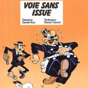 L'Agent 212 N° 4 : Voie sans issue – Dessins : Daniel Kox – Scénario : Raoul Cauvin – Editions Dupuis –