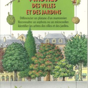 Arbres des villes et des jardins – carnets de la nature – Collectif – Editions Milan –