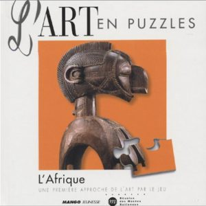 L'Art en puzzles – L'Afrique – Une première approche de l'Art par le jeu –  Mango Jeunesse –