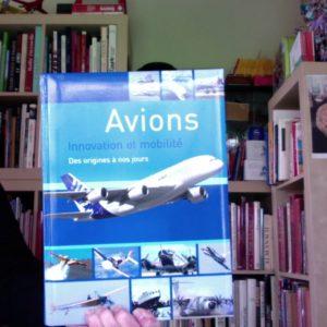 Avions, Innovation et mobilité – Des origines à nos jours – Naumann & Göbel – Editions Rolf Berger –