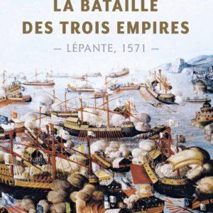 La Bataille des trois empires – Lépante 1571 – Alessandre Barbero – Au fil de l'histoire – Flammarion